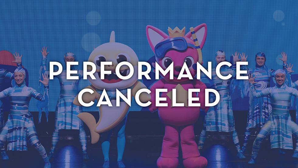 Baby Shark Live! Performance Cancelation